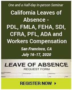 roadmap-of-california-medical-leaves-pdl-fmla-feha-sdi-cfra-pfl-ada-workers-compensation-and-handling-performance-management