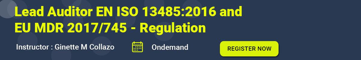 Lead Auditor EN ISO 13485:2016 and EU MDR 2017/745 - Regulation