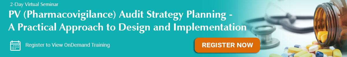 PV (Pharmacovigilance) Audit Strategy Planning - A Practical Approach to Design and Implementation