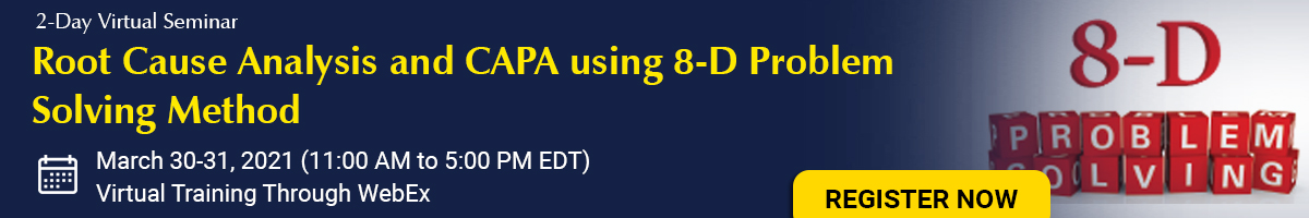 Root Cause Analysis and CAPA using 8-D Problem Solving Method