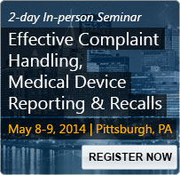 Effective Complaint Handling, Medical Device Reporting and Recalls -- Avoiding Costly Errors - 80068SEM