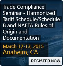 Trade Compliance Seminar - Harmonized Tariff Schedule/Schedule B and NAFTA Rules of Origin and Documentation - 80168SEM