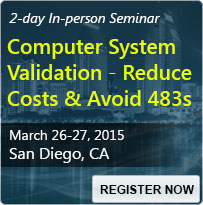 Computer System Validation - Reduce Costs and Avoid 483s - 80005SEM
