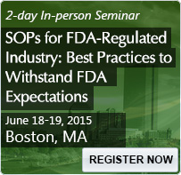 SOPs for FDA-Regulated Industry: Best Practices to Withstand FDA Expectations - 80110SEM