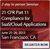 21 CFR Part 11 Compliance for SaaS/Cloud Applications - 80202SEM