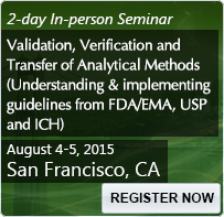 Validation, Verification and Transfer of Analytical Methods (Understanding and implementing guidelines from FDA/EMA, USP and ICH) - 80291SEM