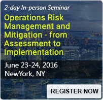 Operations Risk Management and Mitigation - from Assessment to Implementation - 80047SEM