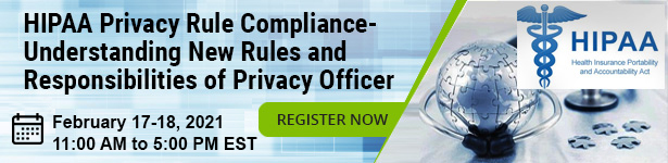 HIPAA Privacy Rule Compliance-Understanding New Rules and Responsibilities of Privacy Officer