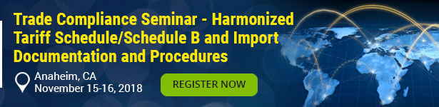 Trade Compliance Seminar - Harmonized Tariff Schedule/Schedule B and Import Documentation and Procedures