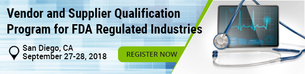 Vendor and Supplier Qualification Program for FDA Regulated Industries
