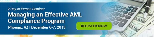 Managing an Effective AML Compliance Program