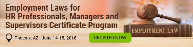 Employment Laws for HR Professionals, Managers and Supervisors Certificate Program