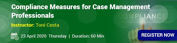 Compliance Measures for Case Management Professionals