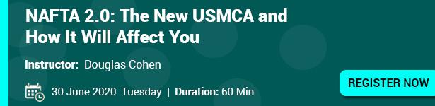 NAFTA 2.0: The New USMCA