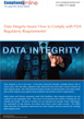 White Paper: Data Integrity Issues: How to Comply with FDA Regulatory Requirements?