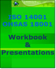 ISO 14001-OHSAS 18001 Workbook and Presentation