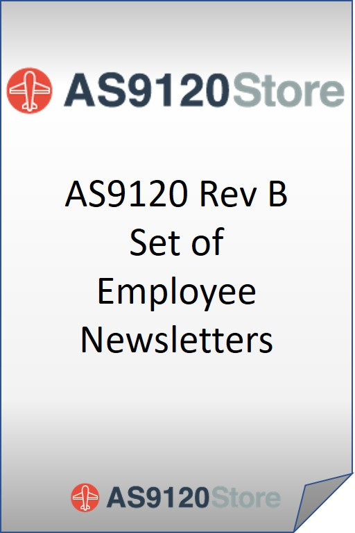 AS9120 Rev B Set of Employee Newsletters