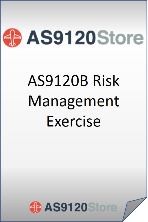 AS9120B Risk Management Exercise