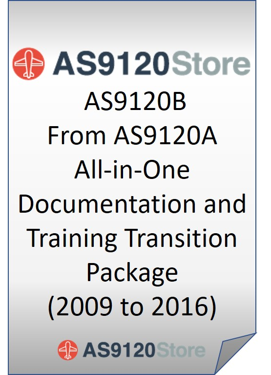 AS9120A to AS9120B All-in-One Documentation and Training Transition Package (2009>>2016)