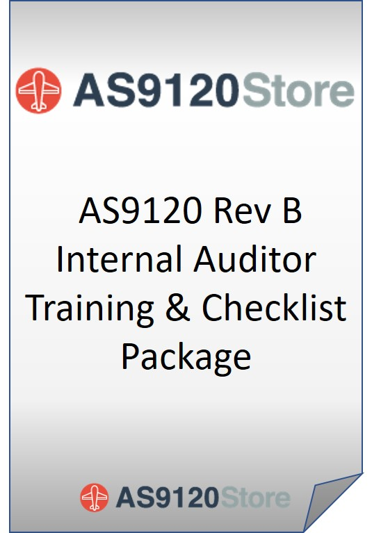 AS9120 Rev B Internal Auditor Training & Checklist Package